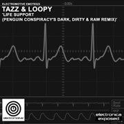 Electromotive EMOTE023 - Tazz & Loopy 'Life Support (Penguin Conspiracy's Dark, Dirty & Raw Remix)'