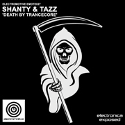Electromotive EMOTE027 - Shanty & Tazz 'Death By Trancecore'