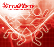 Electronica Exposed EECD018 - Club Concrete - The Complete Works
