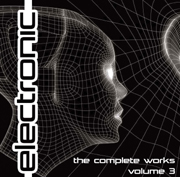 Electronica Exposed EECD019 - Electronic - The Complete Works Volume 3