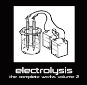 Electronica Exposed EECD040 - Electrolysis - The Complete Works Volume 2