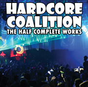 Electronica Exposed EECD049 - Hardcore Coalition - The Half Complete Works