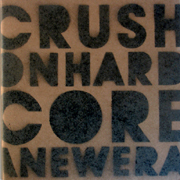 Crush On Hardcore COCD003CD - Crush On Hardcore 3 - A New Era - Mixed By Addictive DJs, Invader, Entity, Shanty