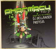 Masif Entertainment MASIFCD011 - Pharmacy Volume 3 - Down With The Sickness - Mixed By DJ Hellraiser & Proteus