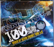 Nu Energy NUNRG100CD - Nu Energy 100 - 1998-2011 - The Final Chapter - Mixed By Kevin Energy & A.B