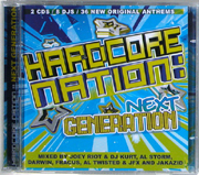 Nukleuz 0949CNUK - Hardcore Nation - Next Generation - Mixed By Joey Riot & DJ Kurt, Al Storm, Al Twisted & DJ JFX, Darwin, Fracus & JAKAZiD