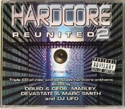 Rumour Records CDRAID574 - Hardcore Reunited 2 - Mixed By Druid, Geos & Marley, Devastate & Marc Smith, UFO