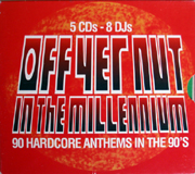 Smart TV PABOXCD001 - Off Yer Nut!! In The Millennium - Mixed By Brisk, Vinylgroover, DJ Fury, Energy, Jimmy J, DJ Slam, Ramos & Demo
