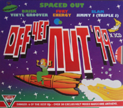 Smart TV SMARTCD001 - Off Yer Nut!! '99 Spaced Out - Mixed By Brisk, Vinylgroover, DJ Fury, Energy, Jimmy J & DJ Slam