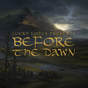 Lucky Lotus LLRG001 - Before The Dawn