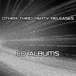 Other Third Party Releases - CD Albums